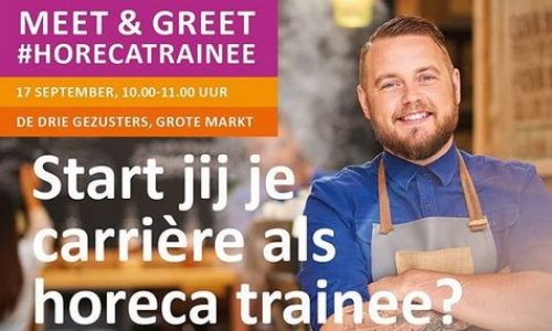 Dinsdag 17 september Meet & greet #horecatrainee